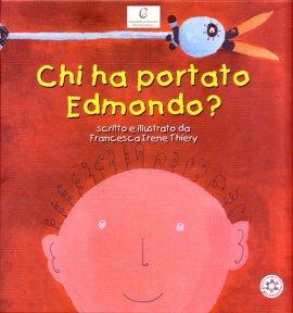 Chi ha portato Edmondo?